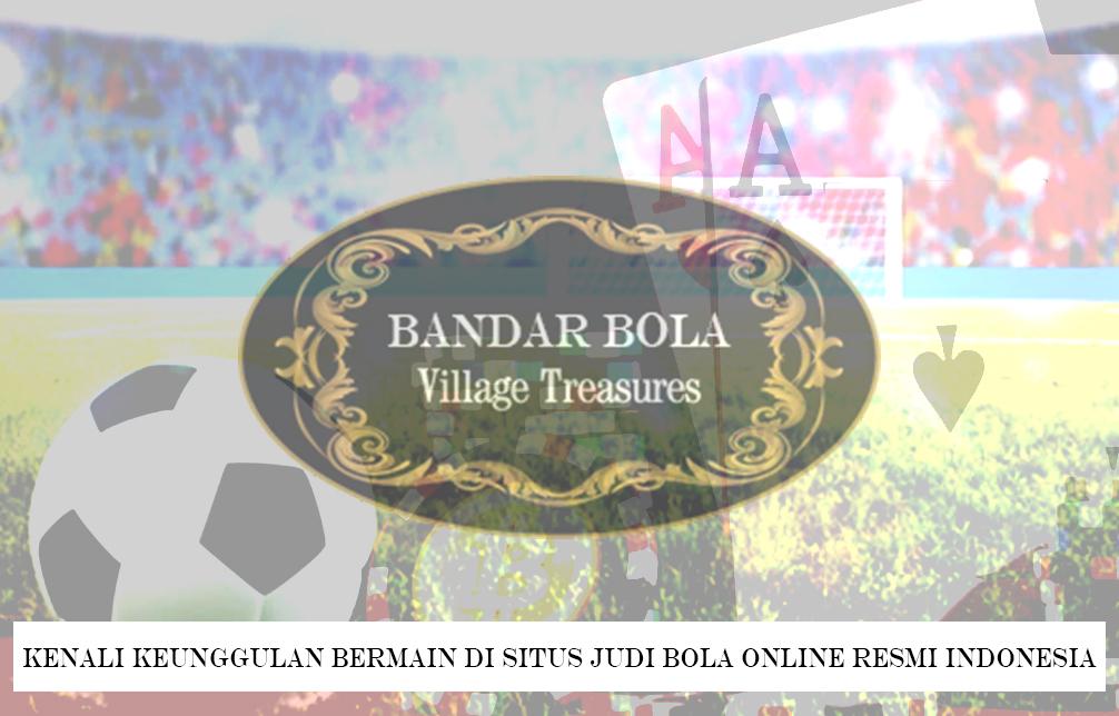 Judi Bola Online Resmi Indonesia - Bandar Bola Terpercaya